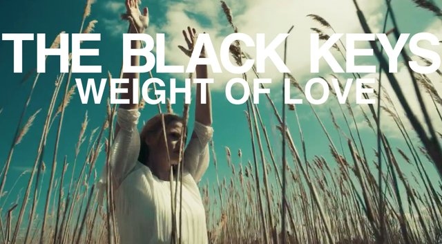 weight of love black keys